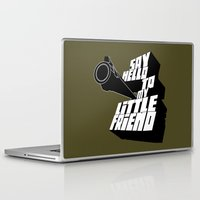 scarface Laptop & iPad Skins featuring Say Hello To my little friend by One Man Army