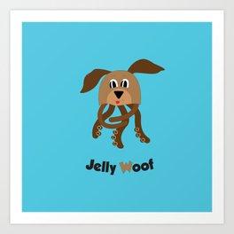 Jelly Woof Art Print