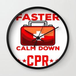 We're Talking CPR Instructor EMT y Resuscitation Wall Clock
