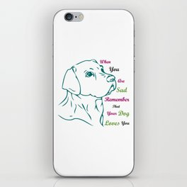 When You Are Sad iPhone Skin