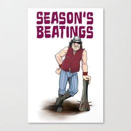 Season's Beatings Canvas Print