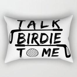 Talk Birdie To Me - Funny Golf Golfer Golfing Gift Rectangular Pillow