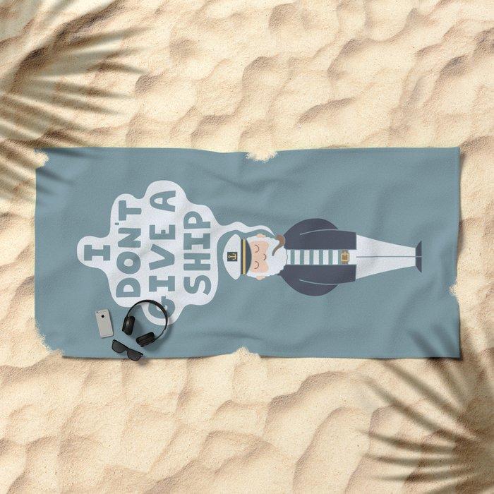 Indifferent Captain Beach Towel