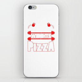 I Like To Lift Weights And Eat Pizza Bodybuilding iPhone Skin