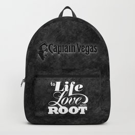 To life love and root by Brian Vegas Backpack