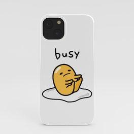 Gudetama Busy iPhone Case
