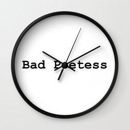 Bad Poetess Wall Clock