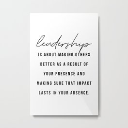 Leadership Quote Metal Print