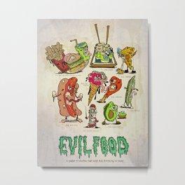 EVIL FOOD$ Metal Print