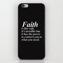 Faith. iPhone Skin