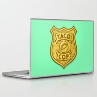 taco Laptop & iPad Skins featuring Taco Cop by Josh LaFayette