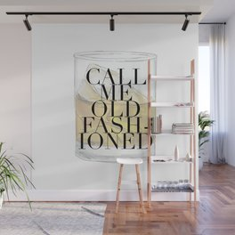 Call Me Old Fashioned Glass Wall Mural