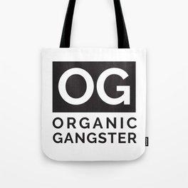 Organic Gangster - Vegan/Natural/Vegetarian Tote Bag