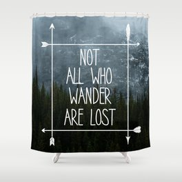 Not All Who Wander Mountain Print Shower Curtain