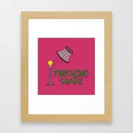 Throwing Shade Framed Art Print