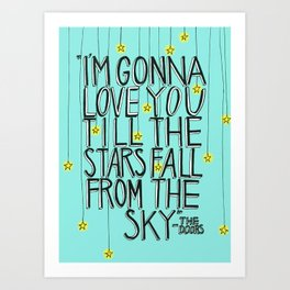 Till The Stars Fall Art Print