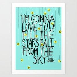 Till The Stars Fall Art Print