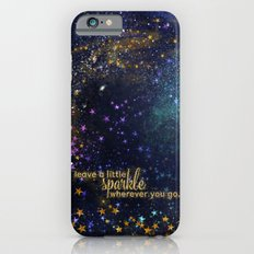 Leave a little sparkle wherever you go - gold glitter Typography on dark space backround Slim Case iPhone 6