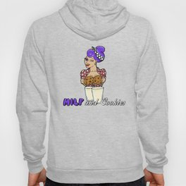 Milf and Cookies Hoody