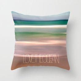 LOVE THE OCEAN I Throw Pillow