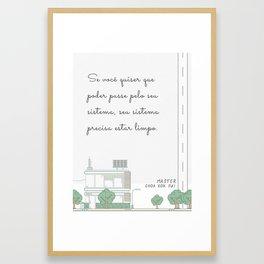 Better the System (Portuguese) Framed Art Print