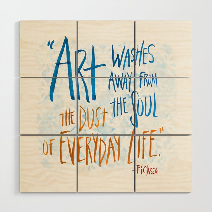 Picasso Quote Wood Wall Art