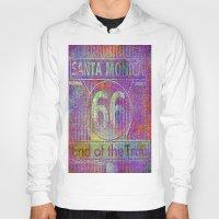 santa monica Hoodies featuring Santa Monica, end of the trail  by Joe Ganech