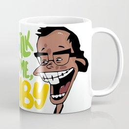 Talk to Me, Stacy Coffee Mug
