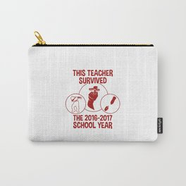 This Teacher Survived The 2016 2017 School Year # red Carry-All Pouch