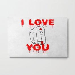 I Love You Metal Print
