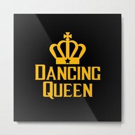 Dancing Queen Metal Print