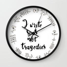 I Write Sins Not Tragedies Wall Clock