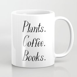 Plants, Coffee and Books Coffee Mug