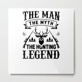 the hunting legend Metal Print