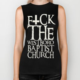 F*ck The Westboro Baptist Church Biker Tank