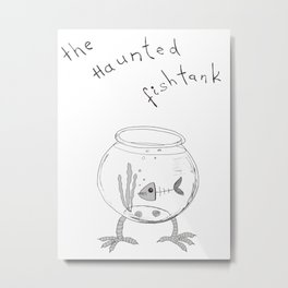 The Haunted Fishtank Metal Print