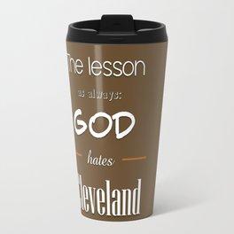 God Hates Cleveland Travel Mug