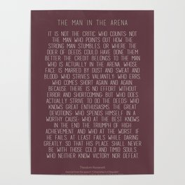 The Man In The Arena by Theodore Roosevelt 3 #minimalism Poster