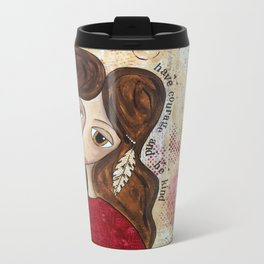 Coco's Closet - have courage and be kind Metal Travel Mug