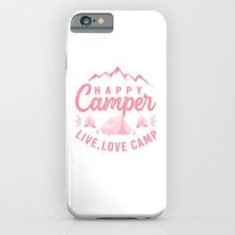 Happy Camper Live Love Camp pw iPhone Case