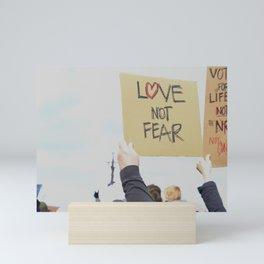 Love Not Fear Mini Art Print