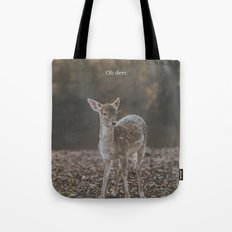 OH DEER | ANIMAL PUNS BY BADPUNSCO Tote Bag