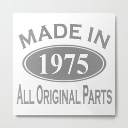 Made in 1975  40th Birthday Metal Print