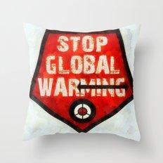 STOP GLOBAL MING ! Throw Pillow