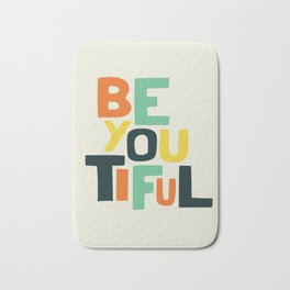 Be you! Bath Mat