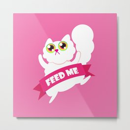 Feed me! White Fluffy Cat Metal Print