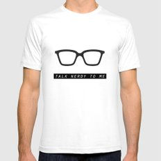 Talk nerdy to me.  SMALL Mens Fitted Tee White