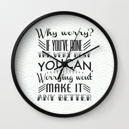 why worry Wall Clock