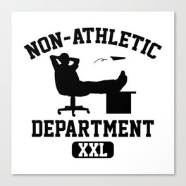Non-Athletic Department Canvas Print
