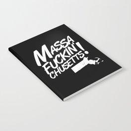 Massa-Fuckin'-Chusetts! (black) Notebook